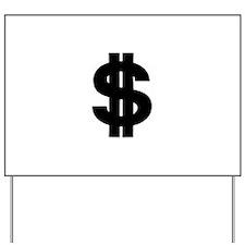 Dollar Yard Sign