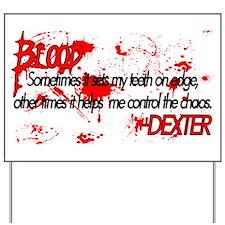 Dexter Blood Yard Sign