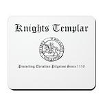 Knights Templar Pilgrims Mousepad