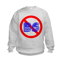 No BS (version2) Sweatshirt