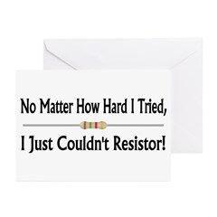 Just Couldn't Resistor Greeting Cards (Pk of 10)