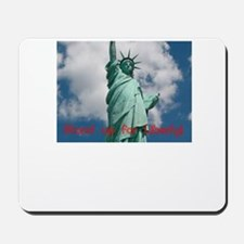 Stand up for Liberty! Mousepad