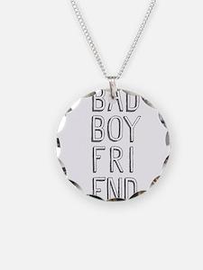saying- bad boyfriend design Necklace