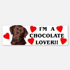 chocolate lab lover Bumper Bumper Bumper Sticker