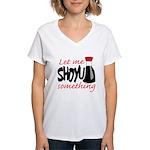 Let Me Shoyu Something Women's V-Neck T-Shirt