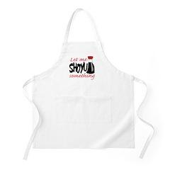 Let Me Shoyu Something BBQ Apron