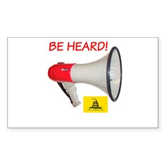 Be Heard! Rectangle Sticker 50 pk)