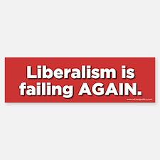 Liberalism is failing again!