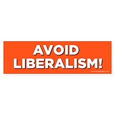 Avoid Liberalism!