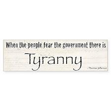 Tyranny Bumper Bumper Sticker