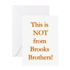 Not Brooks Brothers! Greeting Card