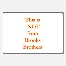 Not Brooks Brothers! Banner