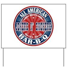 Jokers N Smokers All American Barbecue Yard Sign