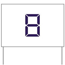 Number - Eight - 8 Yard Sign