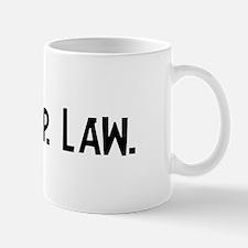 Eat, Sleep, Law Mug