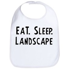 Eat, Sleep, Landscape Bib