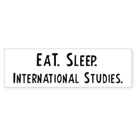 Eat, Sleep, International Stu Bumper Sticker