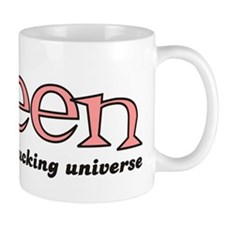 Queen of the fucking universe Small Mug