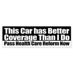 This Car Has Better Coverage Bumper Sticker