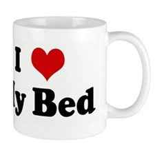I Love My Bed Mug