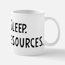 Eat, Sleep, Human Resources Mug