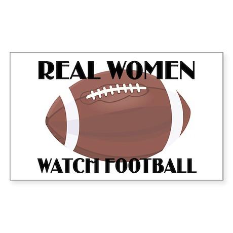 REAL WOMEN WATCH FOOTBALL (1) Rectangle Sticker