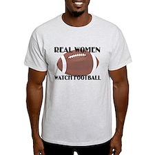 REAL WOMEN WATCH FOOTBALL (1) T-Shirt