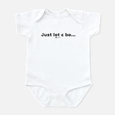 Just let epsilon be... - Infant Bodysuit