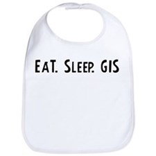 Eat, Sleep, GIS Bib