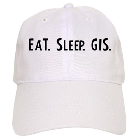 Eat, Sleep, GIS Cap