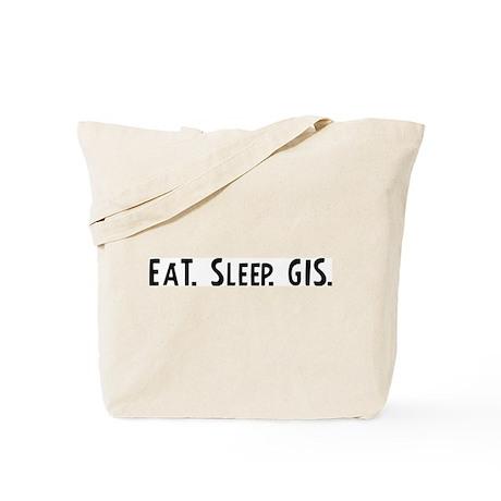 Eat, Sleep, GIS Tote Bag