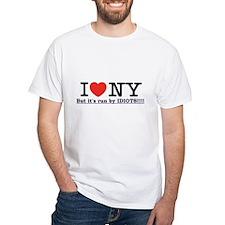 I Love NY, but it's run by IDIOTS!!! Shirt