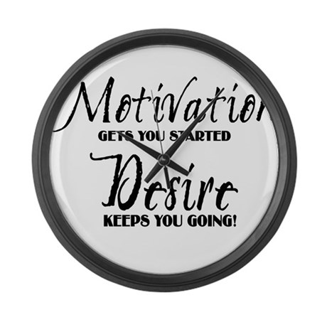 MOTIVATION gets you started Large Wall Clock