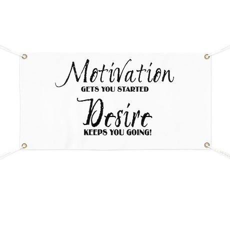 MOTIVATION gets you started Banner