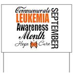 Leukemia Awareness Month Yard Sign