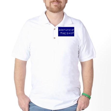 Don't Give Up The Ship Flag Golf Shirt