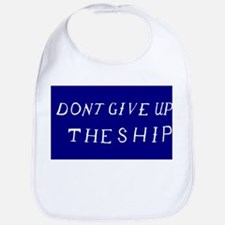 Don't Give Up The Ship Flag Bib