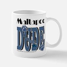 Maltapoo DUDE Mug