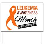 Leukemia Awareness Month v6 Yard Sign