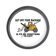 Get Off Your Backhoe Wall Clock