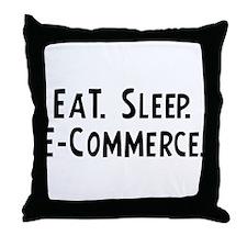 Eat, Sleep, E-Commerce Throw Pillow