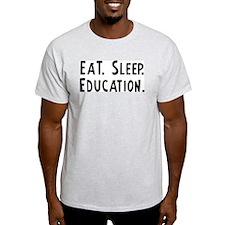 Eat, Sleep, Education Ash Grey T-Shirt