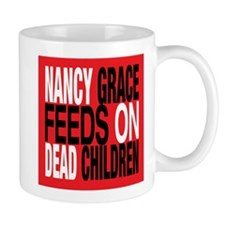 Nancy Grace Feeds on Dead Chi Mug