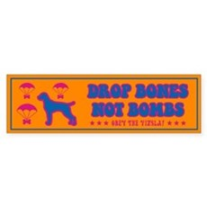 VIZSLA- Drop Bones Not Bombs!- Bumper Sticker