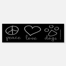 Peace Love Dogs Bumper Bumper Bumper Sticker