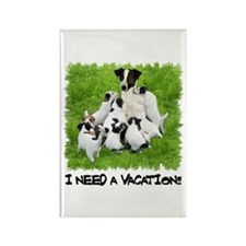I NEED A VACATION!! Rectangle Magnet