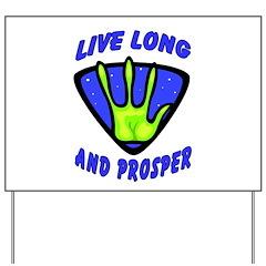 Live Long And Prosper Yard Sign