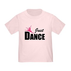 Just DANCE T