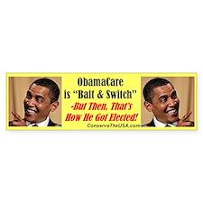 """""""Obamacare Bait & Switch"""" Bumper Bumper Sticker"""