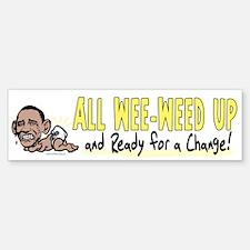 Wee-Weed Up Obama Bumper Bumper Bumper Sticker